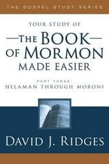 Your Study of the Book of Mormon Made Easier - Helaman through Moroni 0 9781555177874 1555177875