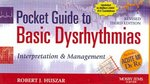 Pocket Guide to Basic Dysrhythmias: Interpretation and Management - Revised Reprint 3rd edition 9780323048576 0323048579