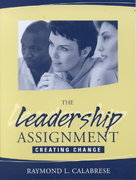 The Leadership Assignment 1st edition 9780205321834 0205321836
