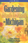 Gardening Month by Month in Michigan 0 9781551053639 1551053632