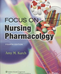 Focus on Nursing Pharmacology 4th edition 9780781790475 0781790476