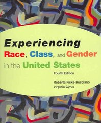 Experiencing Race, Class, and Gender in the United States 4th edition 9780072886146 0072886145