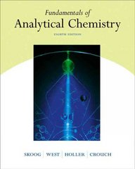 Fundamentals of Analytical Chemistry (with CD-ROM and InfoTrac) 8th edition 9780030355233 0030355230