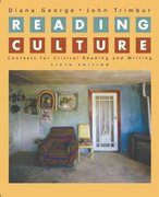 Reading Culture: Contexts for Critical Reading and Writing 6th edition 9780321391698 0321391691