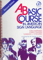 Basic Course in American Sign Language 2nd Edition 9780932666420 0932666426