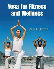 Yoga for Fitness and Wellness 1st edition 9780534579418 0534579418