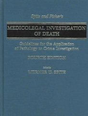 Spitz and Fisher's Medicolegal Investigation of Death 4th edition 9780398075446 0398075441