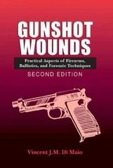 Gunshot Wounds 2nd Edition 9780849381638 0849381630