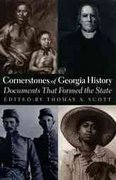 Cornerstones of Georgia History 1st Edition 9780820317434 0820317438