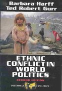 Ethnic Conflict In World Politics 2nd edition 9780813398402 0813398401