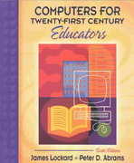Computers for Twenty-First Century Educators 6th edition 9780205380893 0205380891