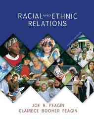 Racial and Ethnic Relations 8th Edition 9780132244046 0132244047