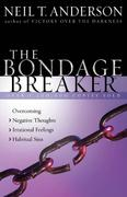 The Bondage Breaker 0 9780736918145 0736918140