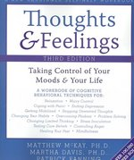 Thoughts and Feelings 3rd edition 9781572245105 1572245107