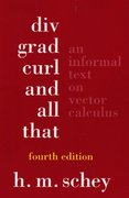 Div, Grad, Curl, and All That 4th edition 9780393925166 0393925161