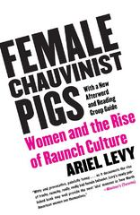Female Chauvinist Pigs 0 9780743284288 0743284283