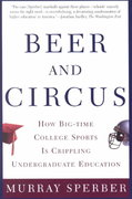 Beer and Circus 1st Edition 9780805068115 0805068112