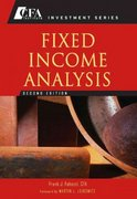 Fixed Income Analysis 2nd edition 9780470052211 047005221X
