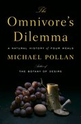 The Omnivore's Dilemma 1st Edition 9781594200823 1594200823