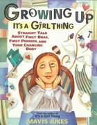 Growing Up: It's a Girl Thing 1st edition 9780679890270 0679890270