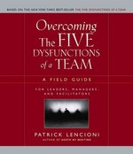 Overcoming the Five Dysfunctions of a Team 1st Edition 9780787976378 0787976377