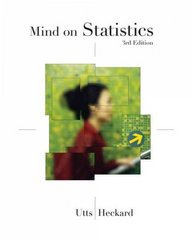 "Mind on Statistics (with CD-ROMs, CengageNOW, iLrnâ""¢ Homework Student Version, InfoTrac 2-Semester, Personal Tutor, Internet Companion for Statistics 2-Semester Printed Access Card) 3rd edition 9780534998646 053499864X"