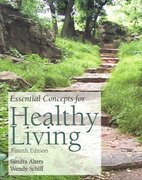 Essential Concepts for Healthy Living 4th edition 9780763729523 0763729523