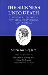 Kierkegaard's Writings, XIX: Sickness Unto Death: A Christian Psychological Exposition for Upbuilding and Awakening 0 9780691020280 0691020280
