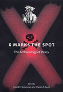 X Marks the Spot 1st Edition 9780813030791 081303079X