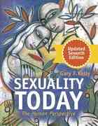 Sexuality Today 7th Edition 9780072558357 0072558350
