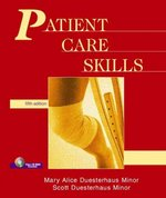 Patient Care Skills 5th edition 9780131113824 0131113828