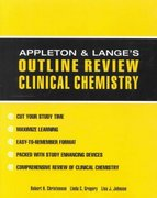 Appleton & Lange Outline Review: Clinical Chemistry 1st edition 9780070318472 0070318476