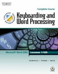 Keyboarding & Word Processing, Complete Course, Lessons 1-120 15th edition 9780538725477 0538725478