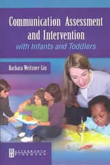 Communication Assessment and Intervention with Infants and Toddlers 1st Edition 9780750699297 0750699299