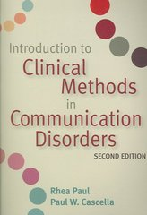 Introduction to Clinical Methods in Communication Disorders 2nd edition 9781557668790 1557668795