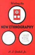 Writing the New Ethnography 0 9780742503397 0742503399