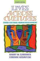 Lives Across Cultures 4th Edition 9780205494750 0205494757