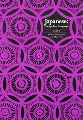 Japanese, The Spoken Language 1st Edition 9780300041880 0300041888