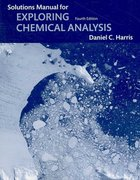 Student Solutions Manual for Exploring Chemical Analysis 4th edition 9781429210041 1429210044