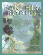 Earthly Bodies and Heavenly Hair 0 9781886101043 1886101043