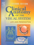 Clinical Anatomy of the Visual System 2nd edition 9780750674904 0750674903