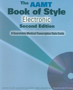 The AAMT Book of Style for Medical Transcription, Electronic 2nd edition 9780781794206 078179420X