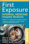 First Exposure to Internal Medicine: Hospital Medicine 1st Edition 9780071459013 0071459014