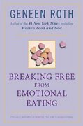 Breaking Free from Emotional Eating 0 9780452284913 0452284910