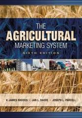 The Agricultural Marketing System 6th Edition 9781890871680 1890871680