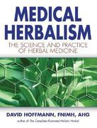 Medical Herbalism 1st Edition 9780892817498 0892817496