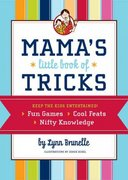 Mama's Little Book of Tricks 0 9780811855716 0811855716