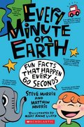 Every Minute on Earth 0 9780439908870 0439908876