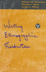 Writing Ethnographic Fieldnotes 2nd edition 9780226206813 0226206815