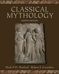 Classical Mythology 8th Edition 9780195308051 0195308050